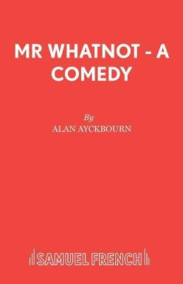 Mr. Whatnot - Acting Edition S. (Paperback)