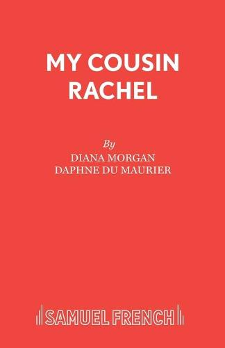 My Cousin Rachel: Play: a Play - Acting Edition S. (Paperback)