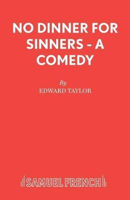 No Dinner for Sinnners (Paperback)