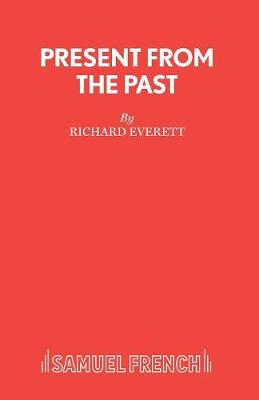 Present from the Past - Acting Edition S. (Paperback)