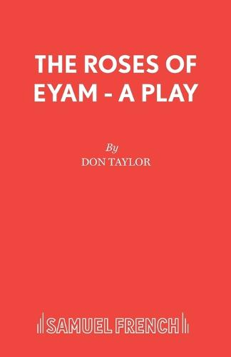 The Roses of Eyam - Acting Edition S. (Paperback)