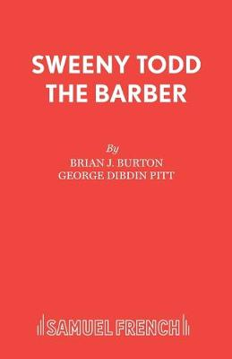Sweeney Todd the Barber: Play - Acting Edition S. (Paperback)