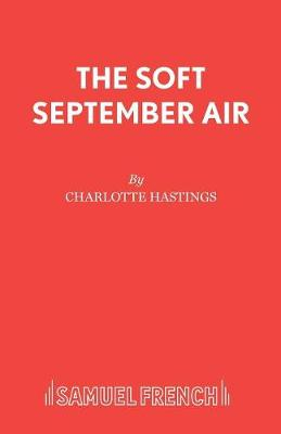 The Soft September Air - Acting Edition S. (Paperback)