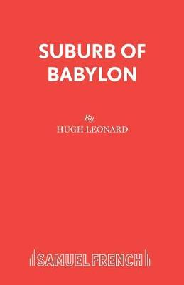 """Suburb of Babylon: Containing """"Time of Wolves and Tigers"""", """"Nothing Personal"""" and """"Last of the Last of the Mohicans"""" (Paperback)"""