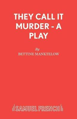 They Call it Murder - Acting Edition S. (Paperback)