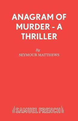 Anagram of Murder - Acting Edition S. (Paperback)