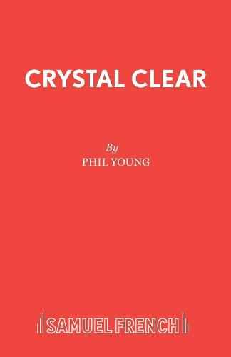 Crystal Clear - Acting Edition S. (Paperback)