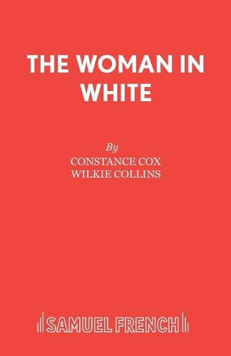 The Woman in White: Play - French's Acting Editions (Paperback)
