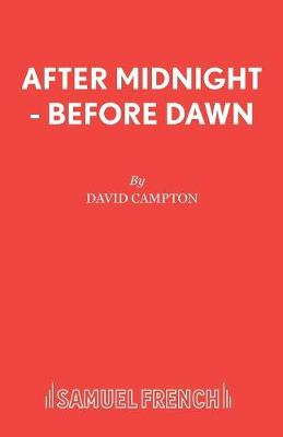After Midnight, before Dawn (Paperback)