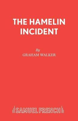 The Hamelin Incident - Acting Edition S. (Paperback)