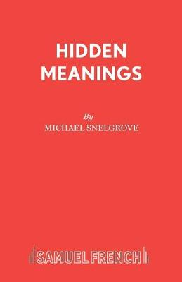 Hidden Meanings - Acting Edition S. (Paperback)
