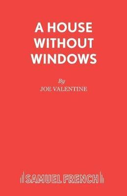 A House without Windows - Acting Edition S. (Paperback)