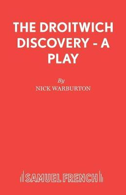 The Droitwich Discovery - Acting Edition S. (Paperback)