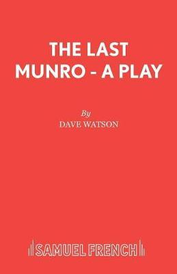 Last Munro - Acting Edition S. (Paperback)