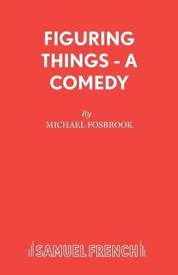 Figuring Things - Acting Edition S. (Paperback)