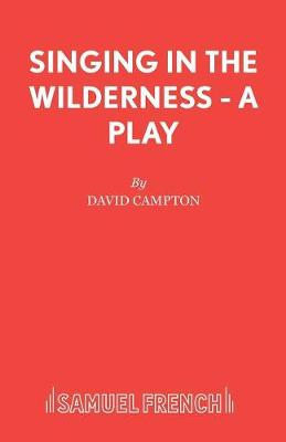 Singing in the Wilderness - Acting Edition S. (Paperback)