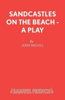 Sandcastles on the Beach - Acting Edition S. (Paperback)