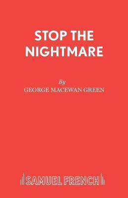 Stop the Nightmare: Play - Acting Edition S. (Paperback)