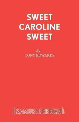 Sweet Caroline Sweet (Paperback)