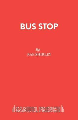 Bus Stop: Play - Acting Edition S. (Paperback)