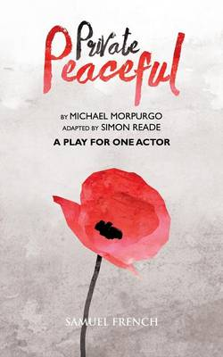 Private Peaceful - A Play For One Actor (Paperback)