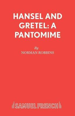 Hansel and Gretel: Play - French's Acting Editions (Paperback)