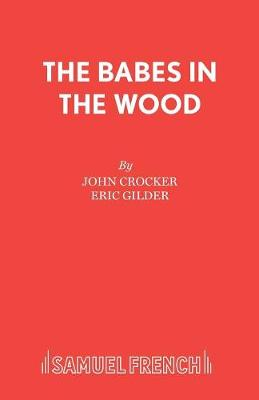 Babes in the Wood: Pantomime - Acting Edition S. (Paperback)