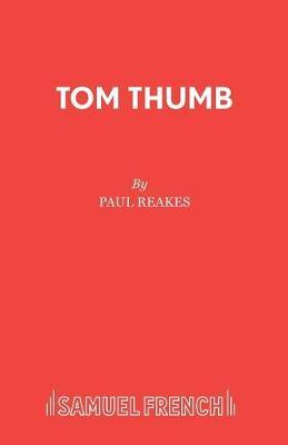 Tom Thumb: A Pantomime (Paperback)