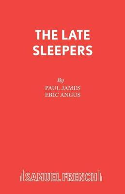The Late Sleepers (Paperback)