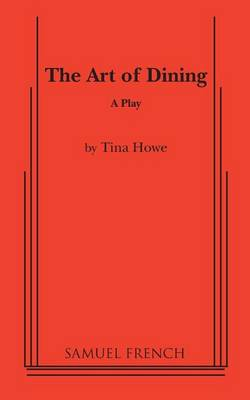 The Art of Dining (Paperback)