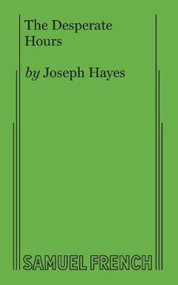 The Desperate Hours (Paperback)
