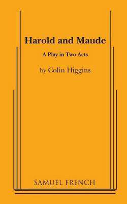 Harold and Maude: A Play in Two Acts (Paperback)