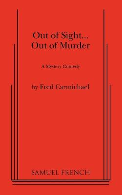 Out of Sight... Out of Murder (Paperback)