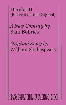 Hamlet II (Better Than the Original) (Paperback)