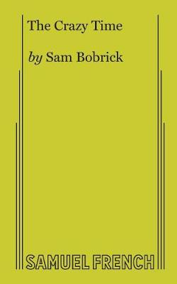 The Crazy Time (Paperback)