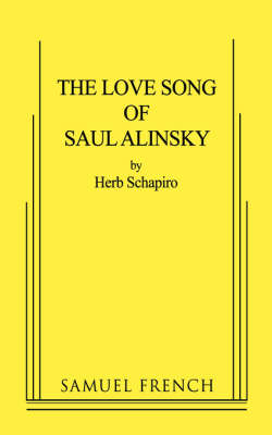 The Love Song of Saul Alinsky (Paperback)