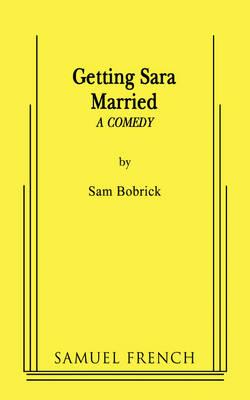 Getting Sara Married (Paperback)