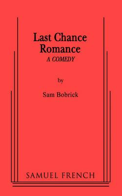 Last Chance Romance (Paperback)