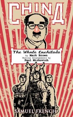 China - The Whole Enchilada (Paperback)