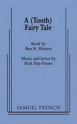 A (Tooth) Fairy Tale (Paperback)