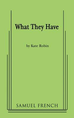 What They Have (Paperback)