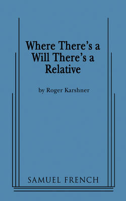 Where There's a Will There's a Relative (Paperback)