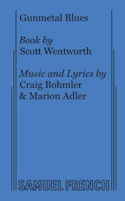 Gunmetal Blues (Paperback)