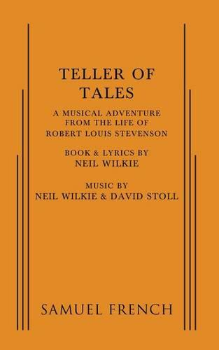 Teller of Tales: A Musical Adventure from the Life of Robert Louis Stevenson (Paperback)