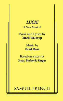 Luck! A New Musical (Paperback)