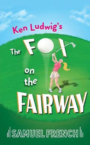 Ken Ludwig's The Fox on the Fairway (Paperback)
