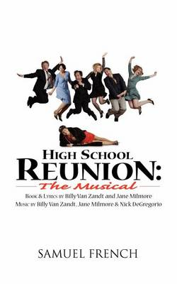 High School Reunion: The Musical (Paperback)