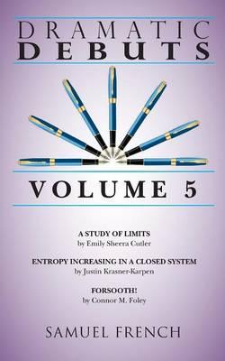 Dramatic Debuts: Volume 5 (Paperback)