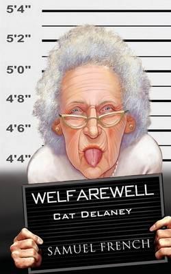 Welfarewell (Paperback)