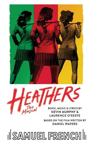 Heathers: The Musical (Paperback)